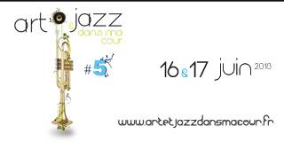 Festival Art et Jazz dans ma Cour